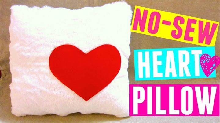 DIY No Sew Heart Pillow, DIY Valentine's Day Gift