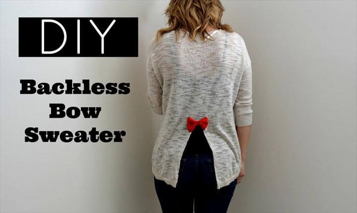 DIY Fall & Winter Sweater Ideas, Open Back Bow Sweater