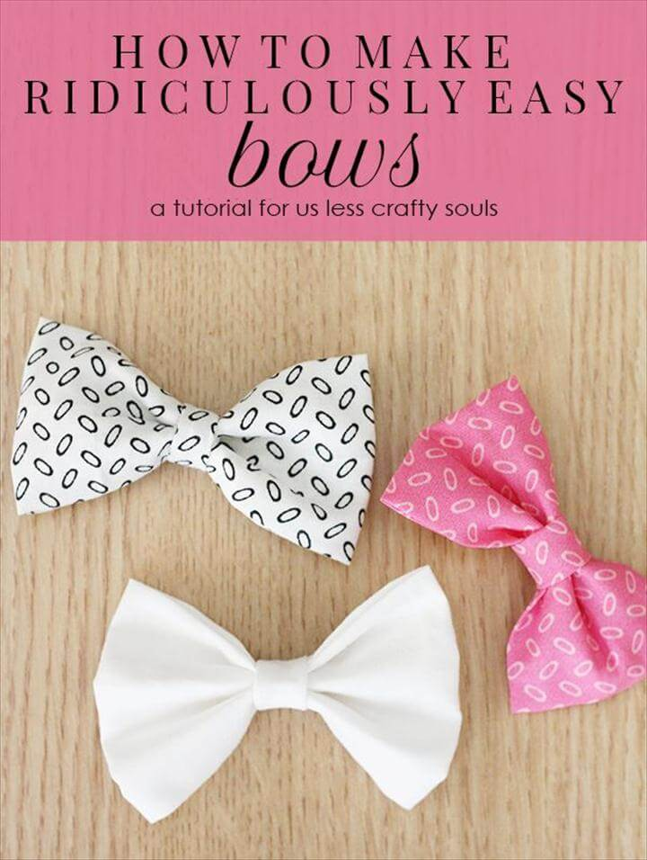 Ridiculously Easy Bows