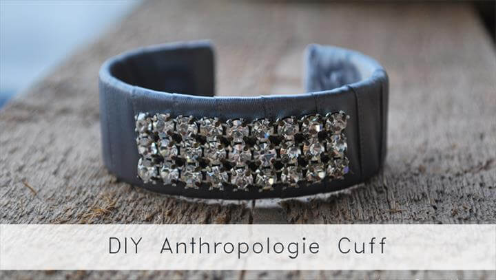 DIY Anthropologie Cuff
