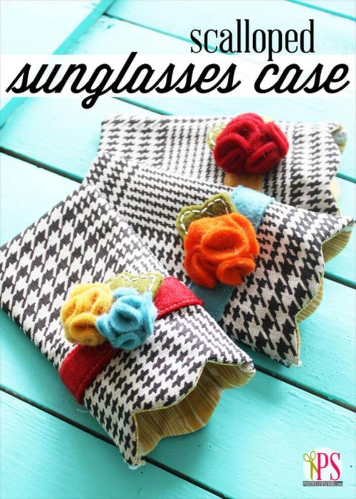 Cheap DIY Gift Ideas - Scalloped Sunglasses Case - List of Handmade Gifts on A Budget